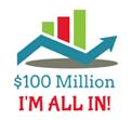 $100 Million - I'm all in!
